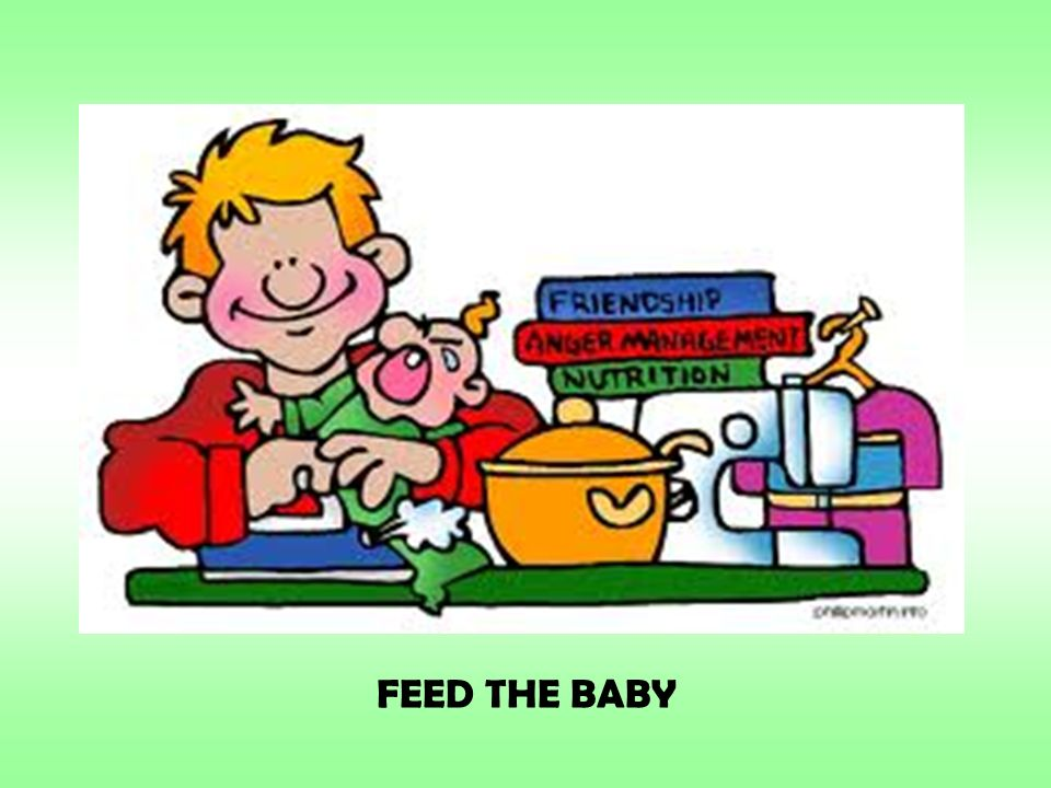 FEED THE BABY