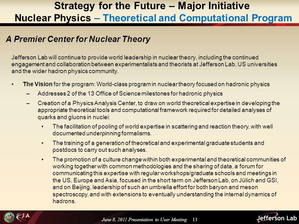 Jefferson Lab Strategic Plan Bob McKeown User Meeting June 8