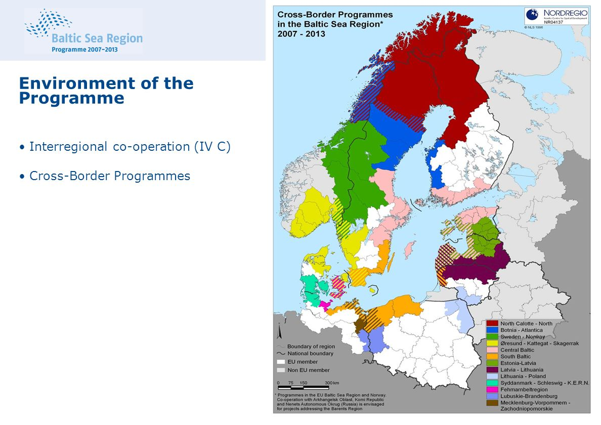 Environment of the Programme Interregional co-operation (IV C) Cross-Border Programmes