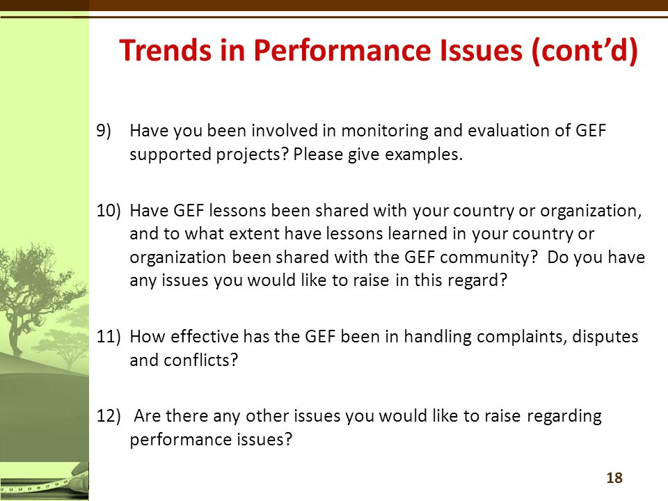 9)Have you been involved in monitoring and evaluation of GEF supported projects.