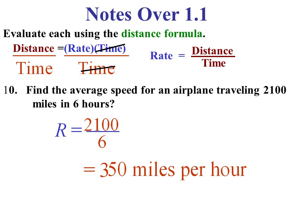 Notes Over 1.1 Evaluate each using the distance formula.