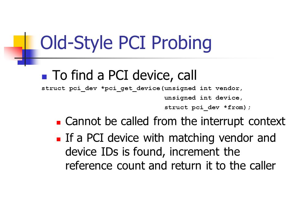 PCI Drivers Ted Baker  Andy Wang CIS 4930 / COP ppt download