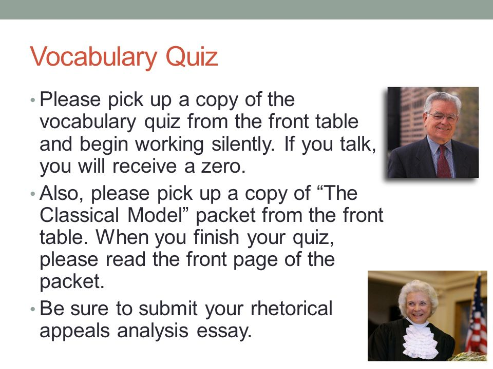 Vocabulary Quiz Please pick up a copy of the vocabulary quiz from the front table and begin working silently.