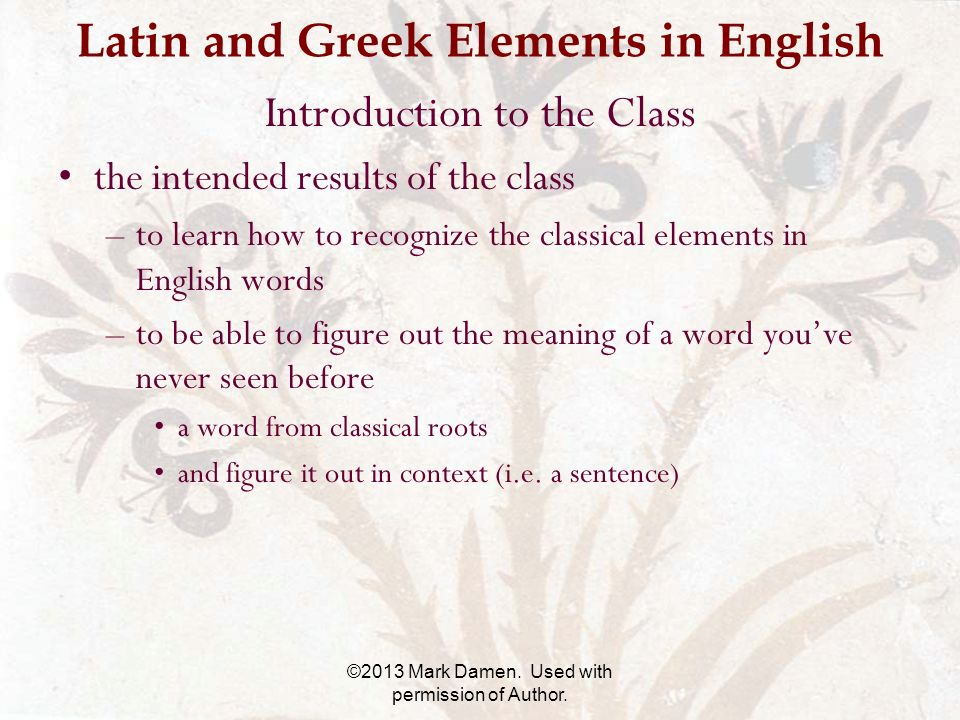 Latin and Greek Elements in English Introduction to the