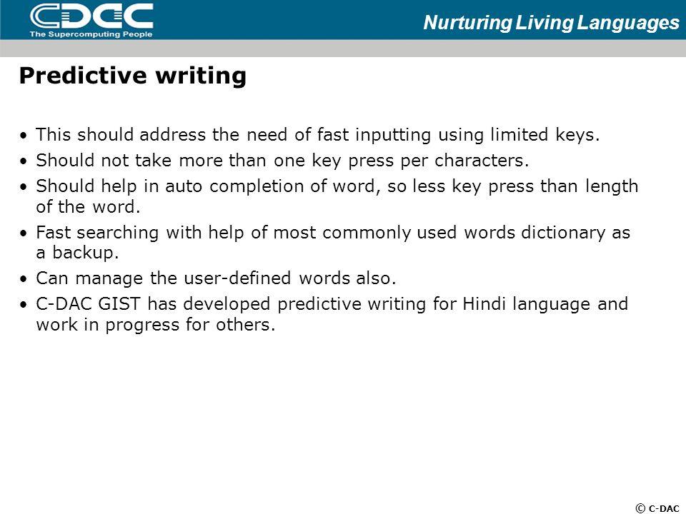 Nurturing Living Languages © C-DAC Mahesh D  Kulkarni C-DAC GIST