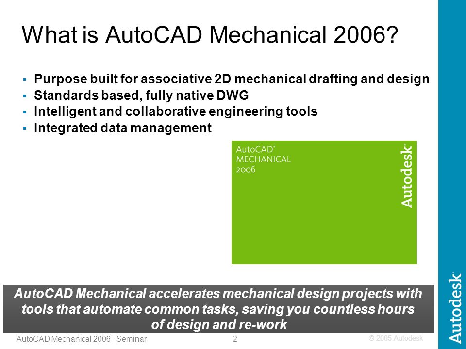1 AutoCAD Mechanical Seminar Advanced Micro Systems, Inc