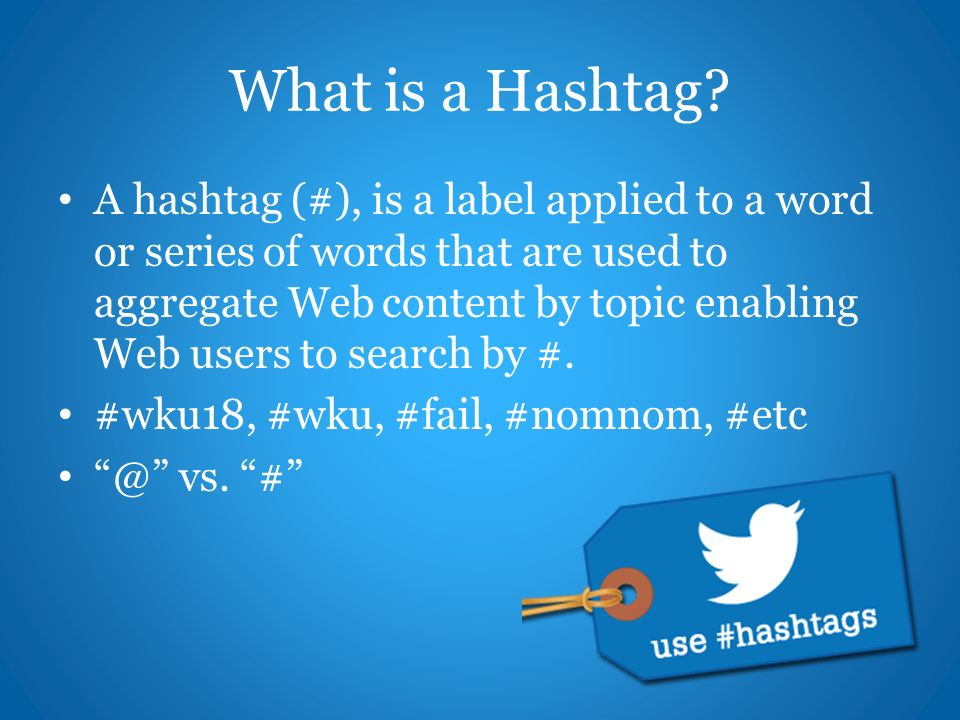 What is a Hashtag.