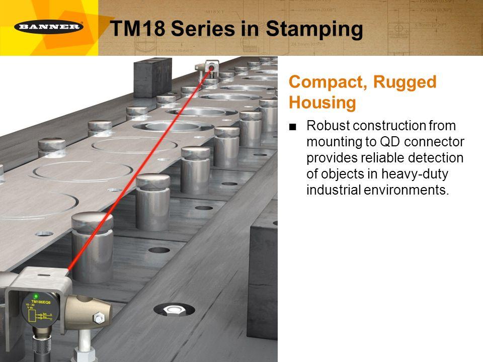 TM18 Series Heavy-Duty Photoelectric Sensors  TM18 Series in Power