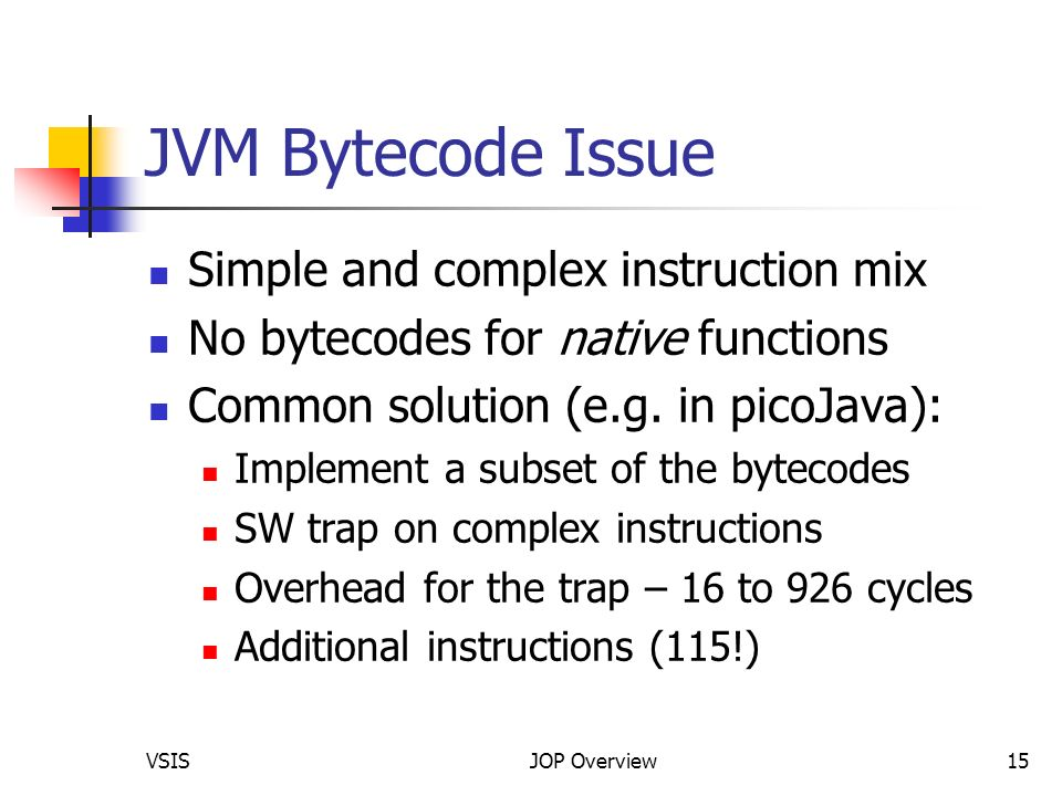 Jop A Java Optimized Processor For Embedded Real Time Systems