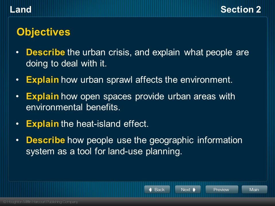 LandSection 2 Objectives Describe the urban crisis, and explain what people are doing to deal with it.