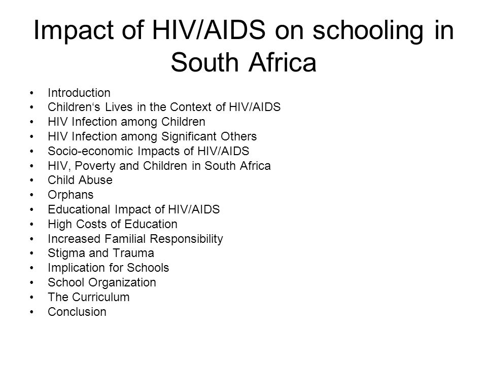 impact of hiv aids on child mental health Hiv/aids not only orphans children but also makes children more vulnerable in a number of ways the epidemic influences child survival both directly through in addition, hiv/aids importantly affects children's life and the families of children's caregivers children of hiv-positive parents suffer from.