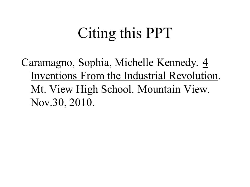 Citing this PPT Caramagno, Sophia, Michelle Kennedy.