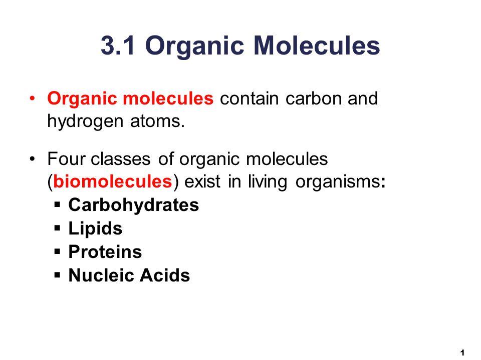 1 31 Organic Molecules Organic Molecules Contain Carbon And