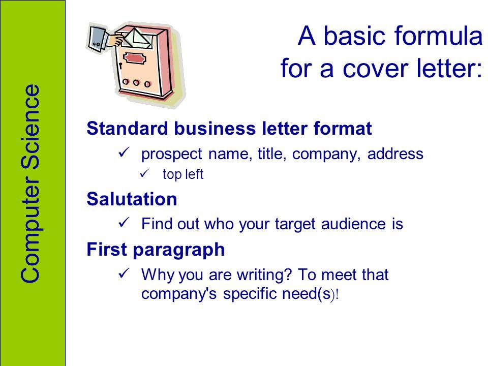 a basic formula for a cover letter standard business letter format prospect name title