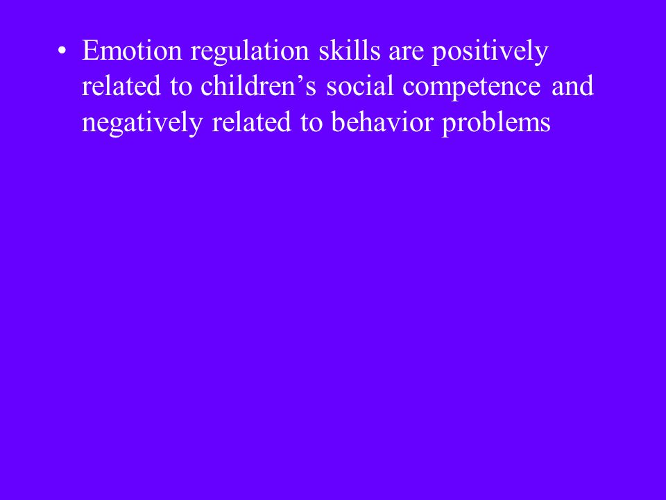 Emotion regulation skills are positively related to children's social competence and negatively related to behavior problems