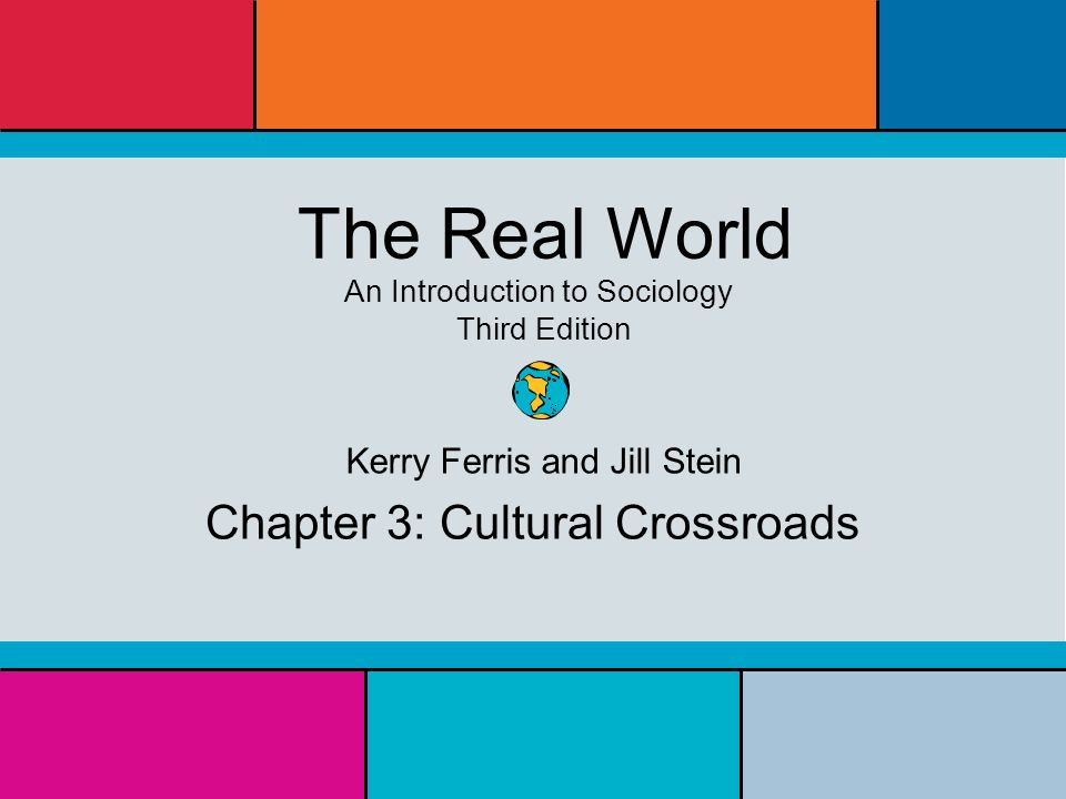 Chapter_14-sociology 150 the real world an introduction to.
