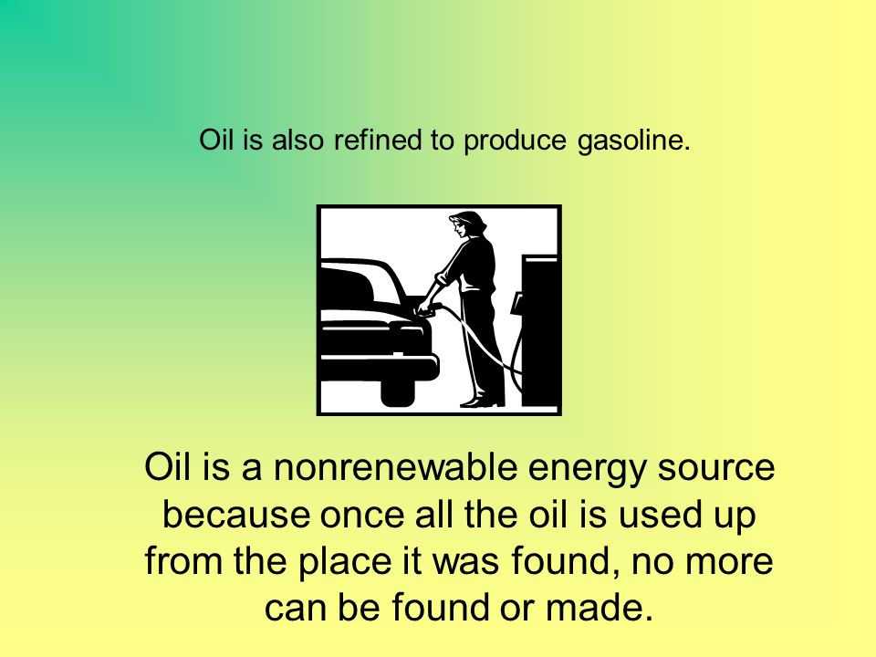 Oil How is the oil lamp an energy source Heat and light are produced during the burning process.