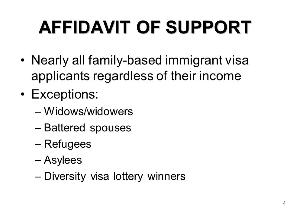 Affidavits of support public charge ground of inadmissibility 4 4 affidavit of support nearly all family based immigrant visa applicants regardless of their income exceptions widowswidowers battered spouses thecheapjerseys Choice Image