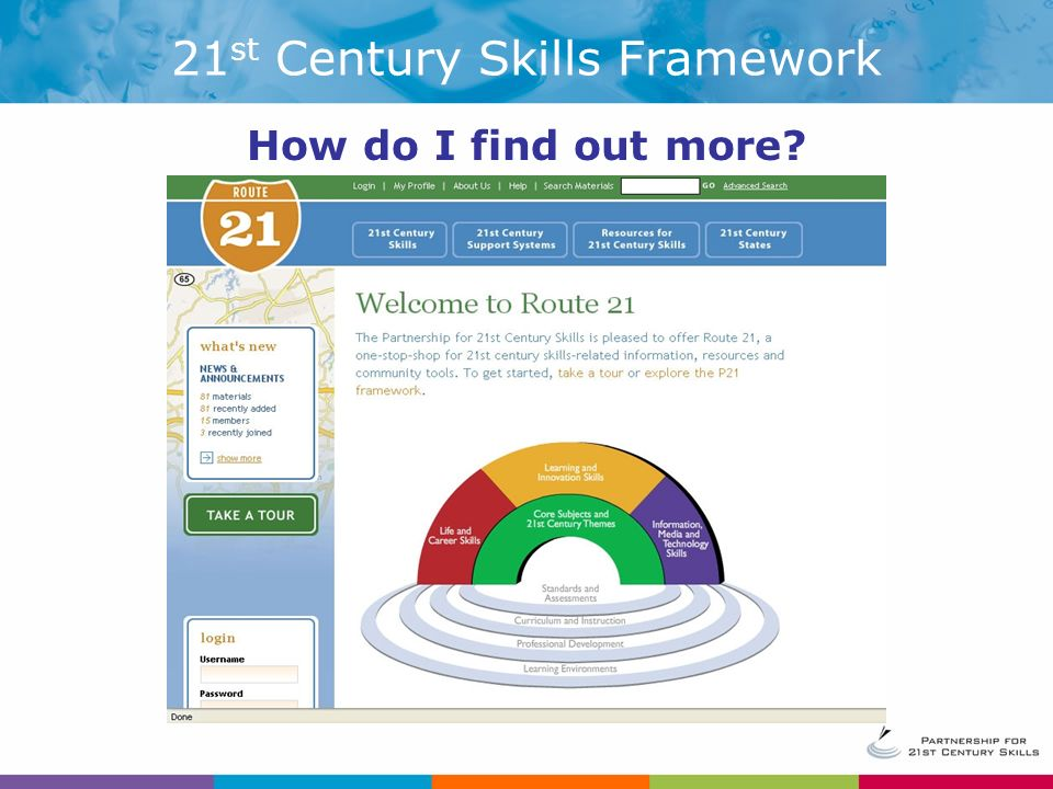 21 st Century Skills Framework How do I find out more