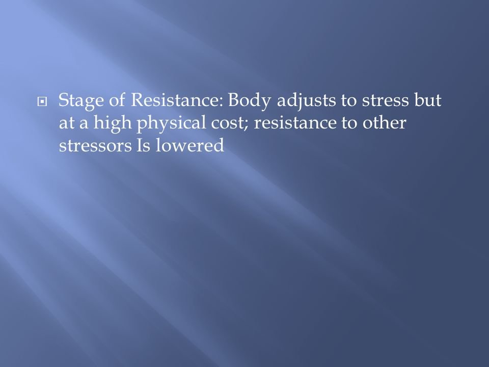 ) Series of bodily reactions to prolonged stress; occurs in three stages