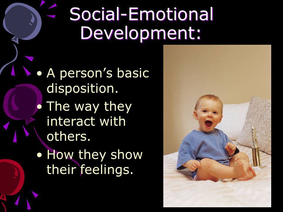 Social- Emotional Development Birth to One
