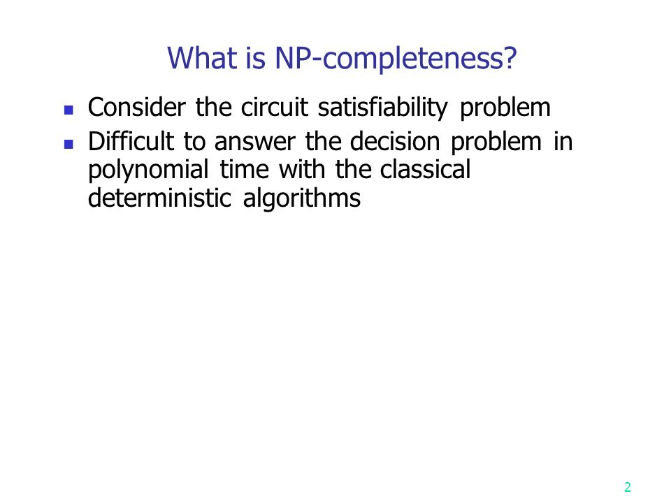 What is NP-completeness.