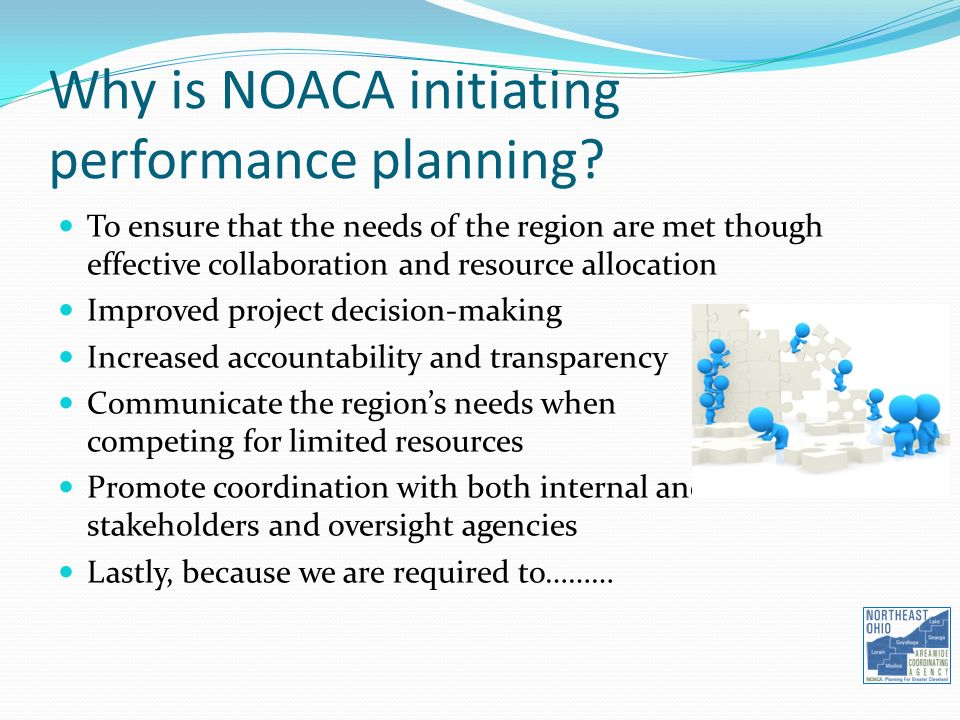 Why is NOACA initiating performance planning.