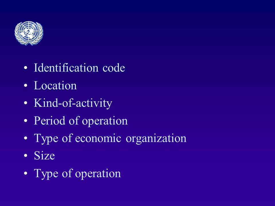 Identification code Location Kind-of-activity Period of operation Type of economic organization Size Type of operation