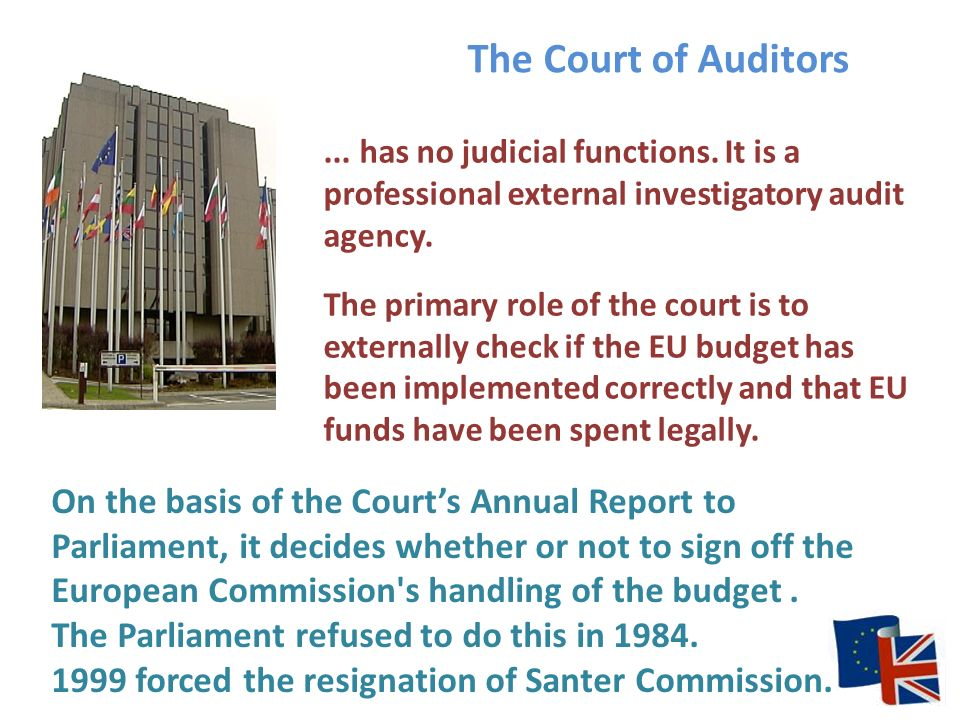 The Court of Auditors... has no judicial functions.