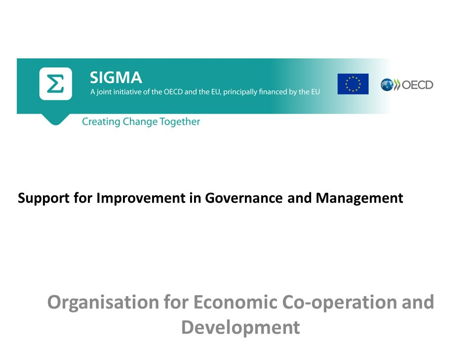 Organisation for Economic Co-operation and Development Support for Improvement in Governance and Management