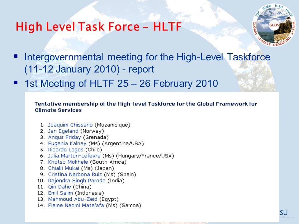  Intergovernmental meeting for the High-Level Taskforce (11-12 January 2010) - report  1st Meeting of HLTF 25 – 26 February 2010 High Level Task Force - HLTF