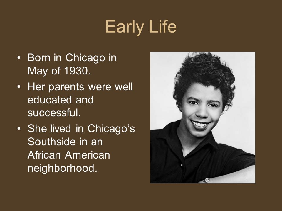 Early Life Born in Chicago in May of Her parents were well educated and successful.