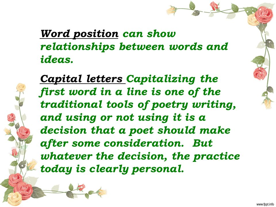 Word position can show relationships between words and ideas.