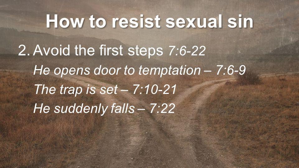 sexual sin Resisting