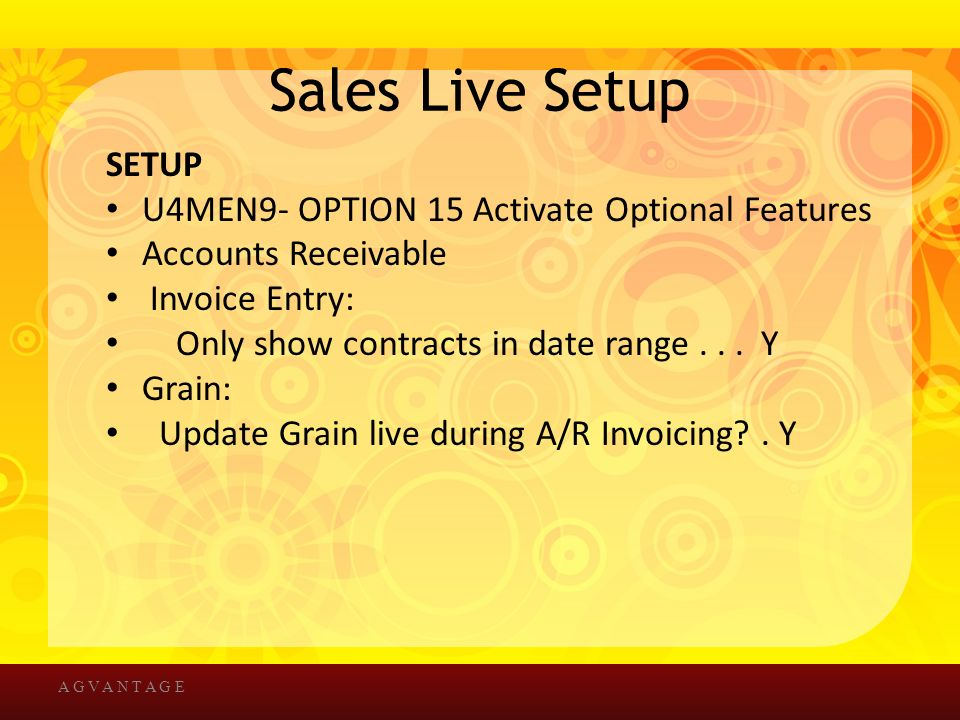 Sales Live Setup SETUP U4MEN9- OPTION 15 Activate Optional Features Accounts Receivable Invoice Entry: Only show contracts in date range...