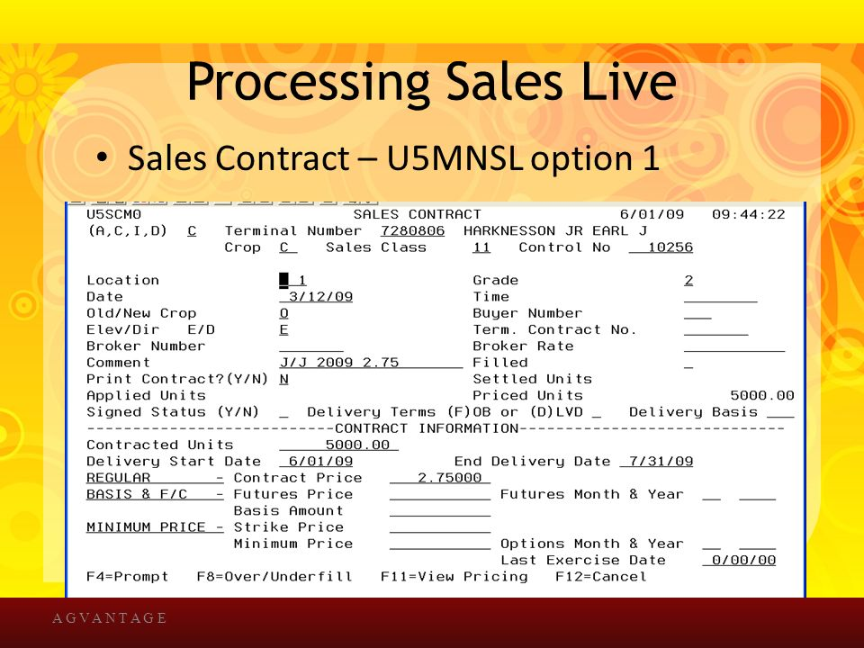 Processing Sales Live Sales Contract – U5MNSL option 1 A G V A N T A G E