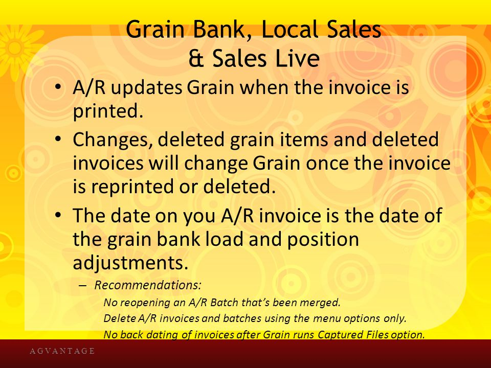 Grain Bank, Local Sales & Sales Live A/R updates Grain when the invoice is printed.
