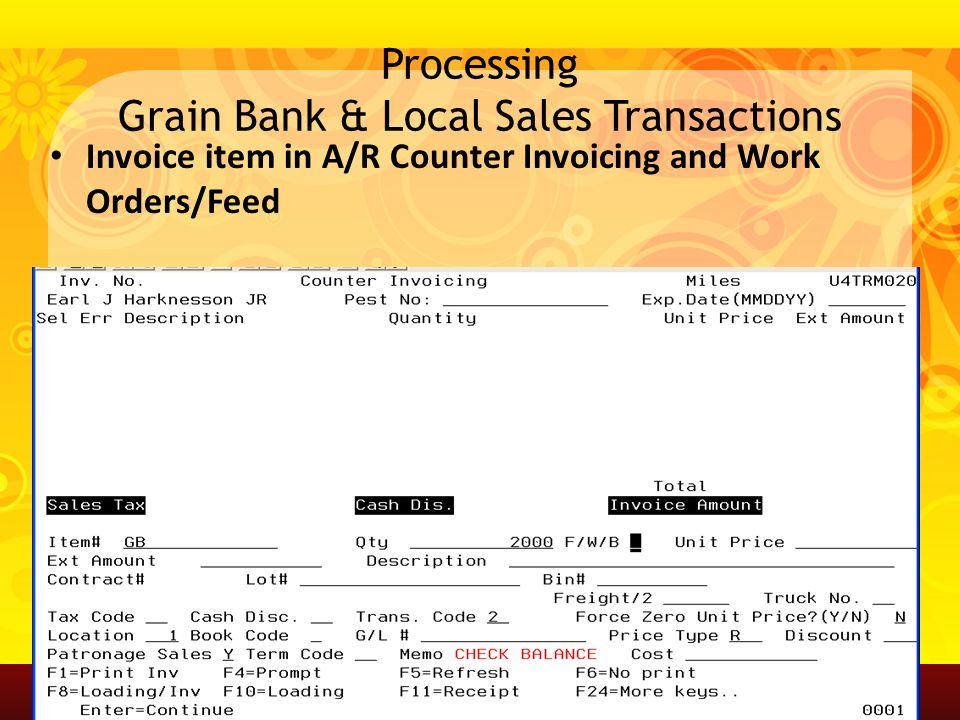 Processing Grain Bank & Local Sales Transactions Invoice item in A/R Counter Invoicing and Work Orders/Feed A G V A N T A G E