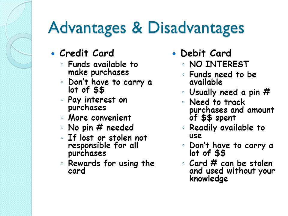 Advantages Of Credit Card >> Credit Debit Cards Personal Finance Mrs Brewer Ppt Download