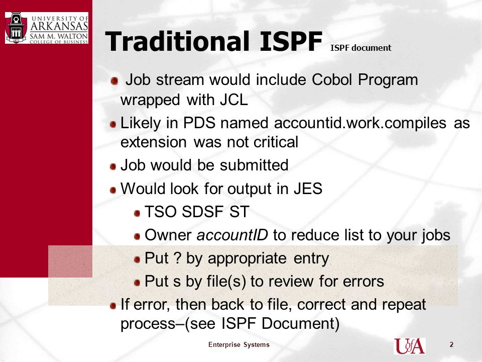 A Simple Cobol Example – ISPF vs RDz Enterprise Systems1  - ppt download