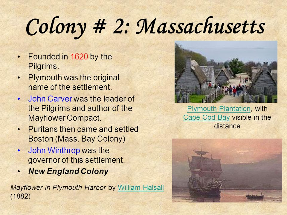 Colony # 1: Virginia Map of Virginia published by John Smith (1612) At Jamestown Settlement, replicas of Christopher Newport s 3 ships are docked in the harbor.Jamestown Settlement Christopher Newport A Pocahontas statue was erected in Jamestown, Virginia in 1922 Jamestown, Virginia