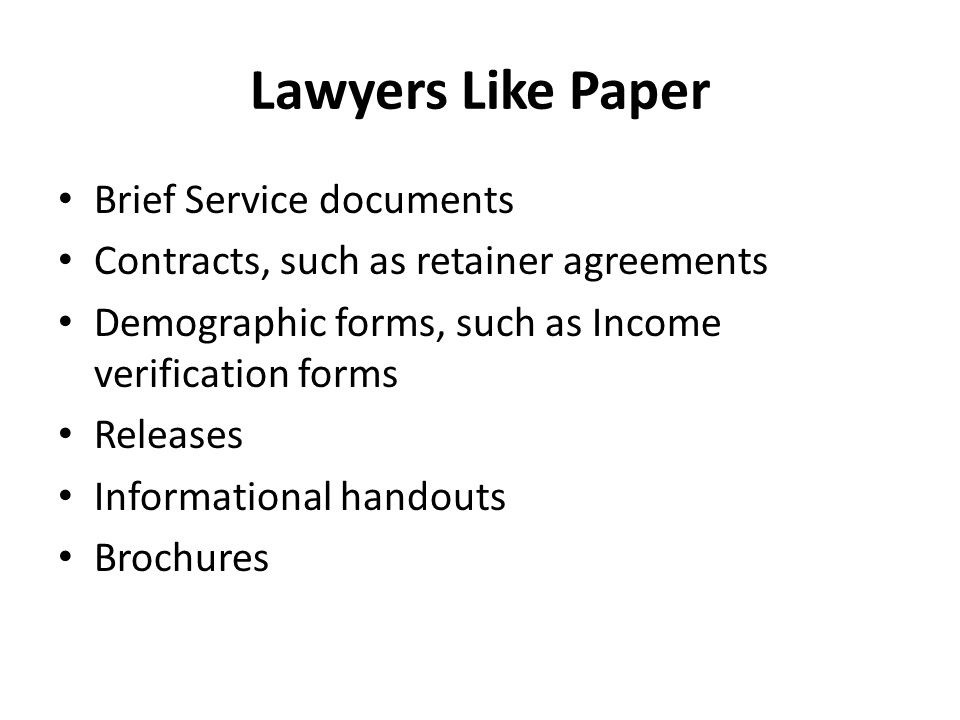 Lawyers Like Paper Brief Service Documents Contracts Such As