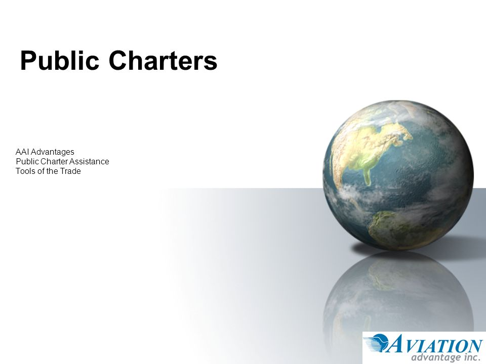 Public Charters AAI Advantages Public Charter Assistance Tools of the Trade