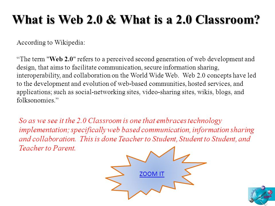 What is Web 2.0 & What is a 2.0 Classroom.