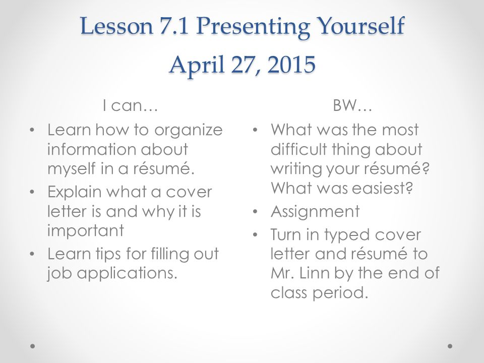 Lesson 71 Presenting Yourself April 27 2015 I Canbw Learn How To