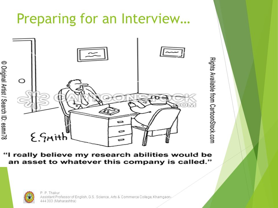 Interviews and Interviewing Skills P  P  Thakur Assistant