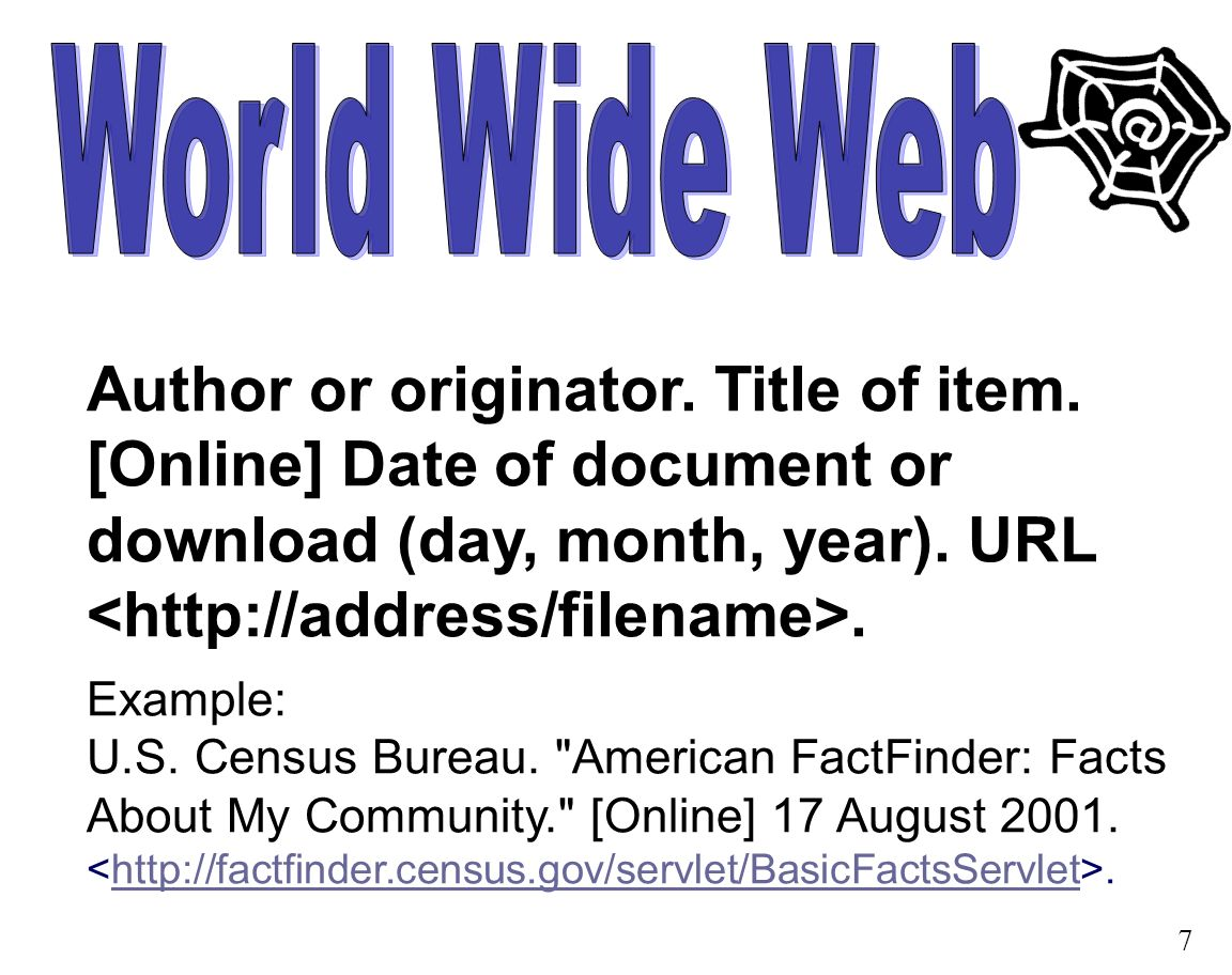 Author or originator. Title of item. [Online] Date of document or download (day, month, year).