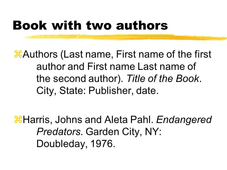 Book with two authors zAuthors (Last name, First name of the first author and First name Last name of the second author).