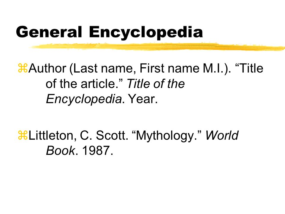 General Encyclopedia zAuthor (Last name, First name M.I.).
