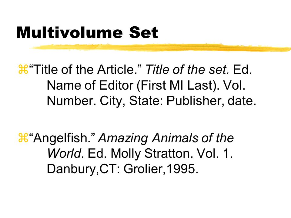 Multivolume Set z Title of the Article. Title of the set.